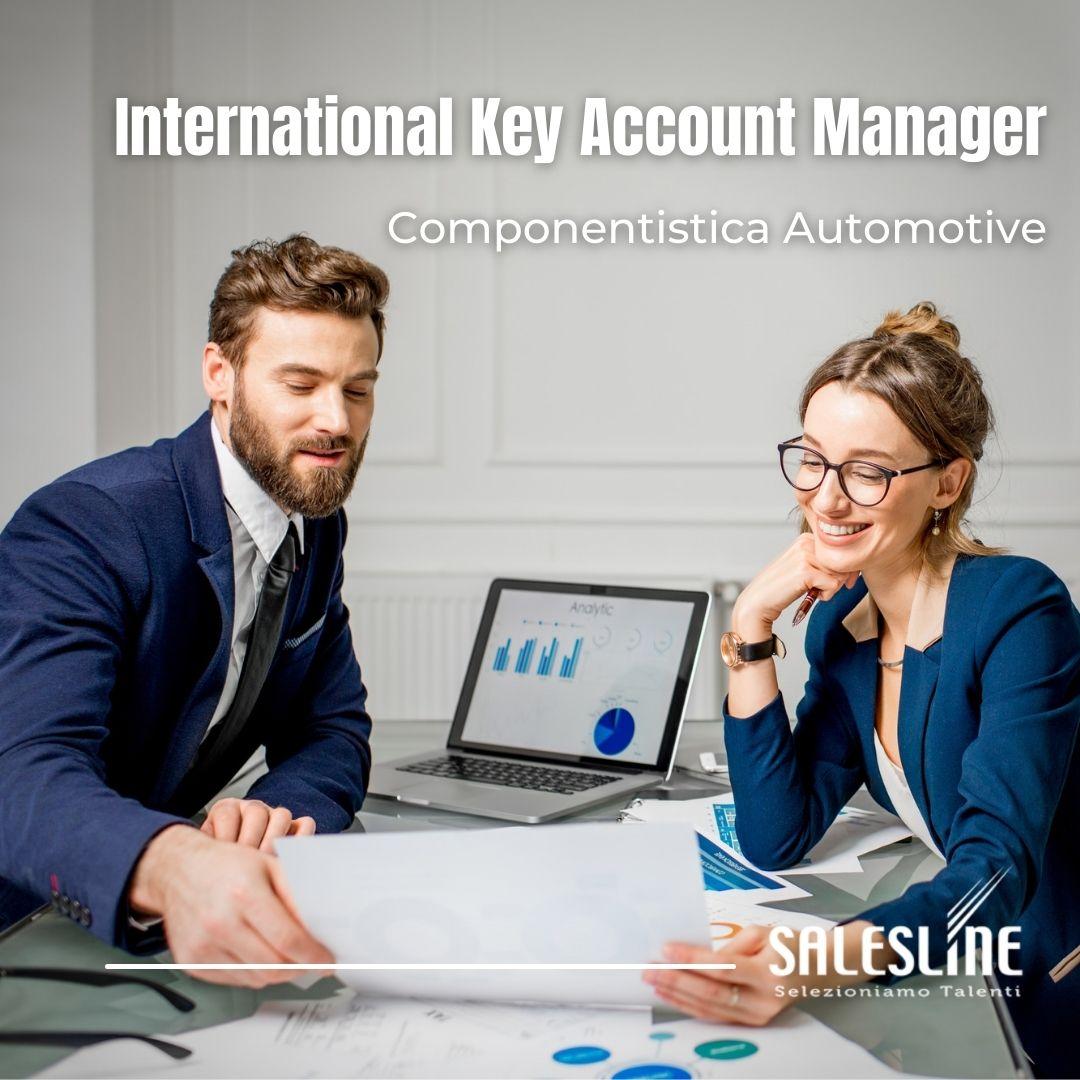 INTERNATIONAL KEY ACCOUNT MANAGER – EUROPA & USA – COMPONENTISTICA AUTOMOTIVE