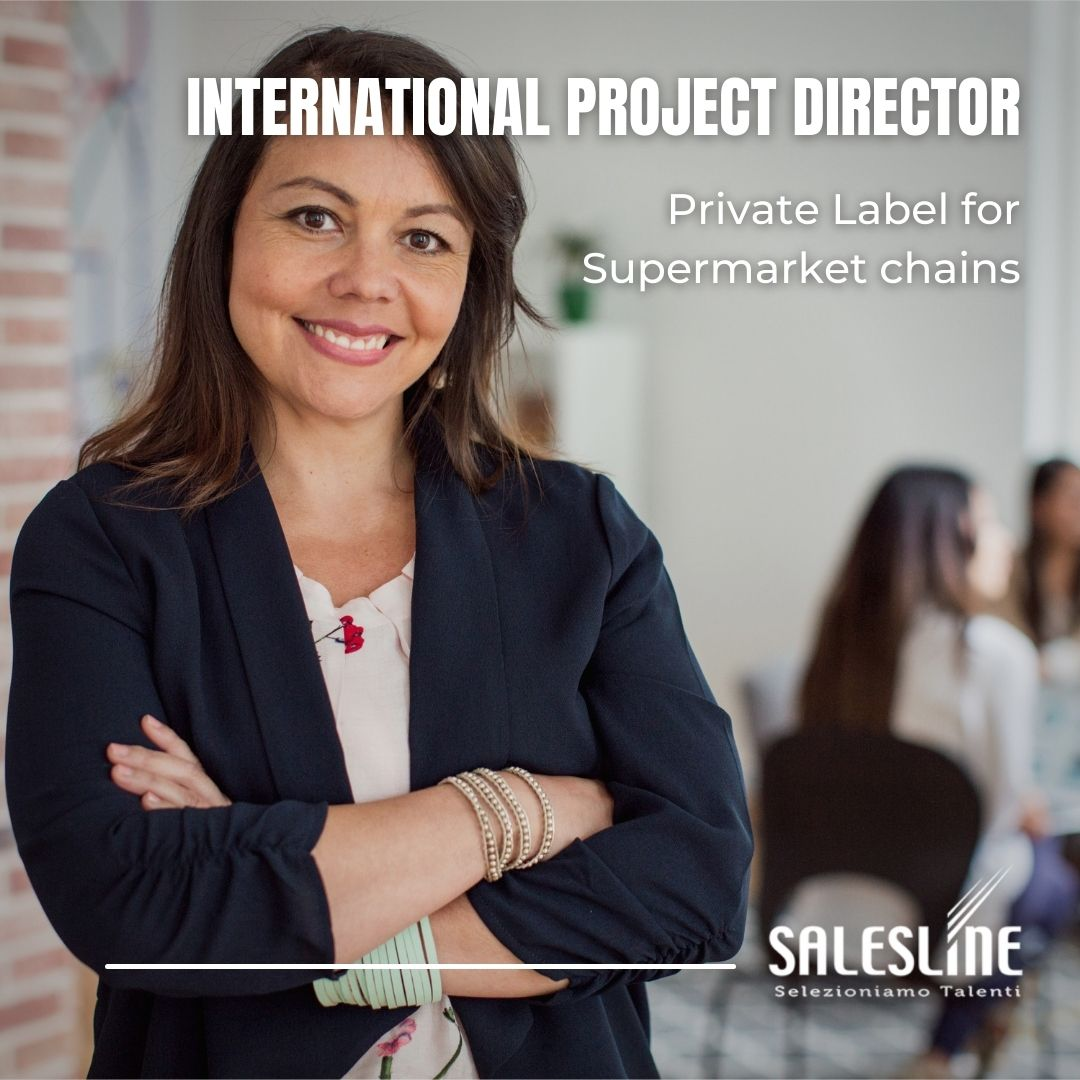 International Project Director - Private Label for Supermarket Chain